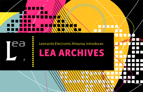 Leonardo Electronic Almanac Archives (Copyright 2012 Leonardo Electronic Almanac)
